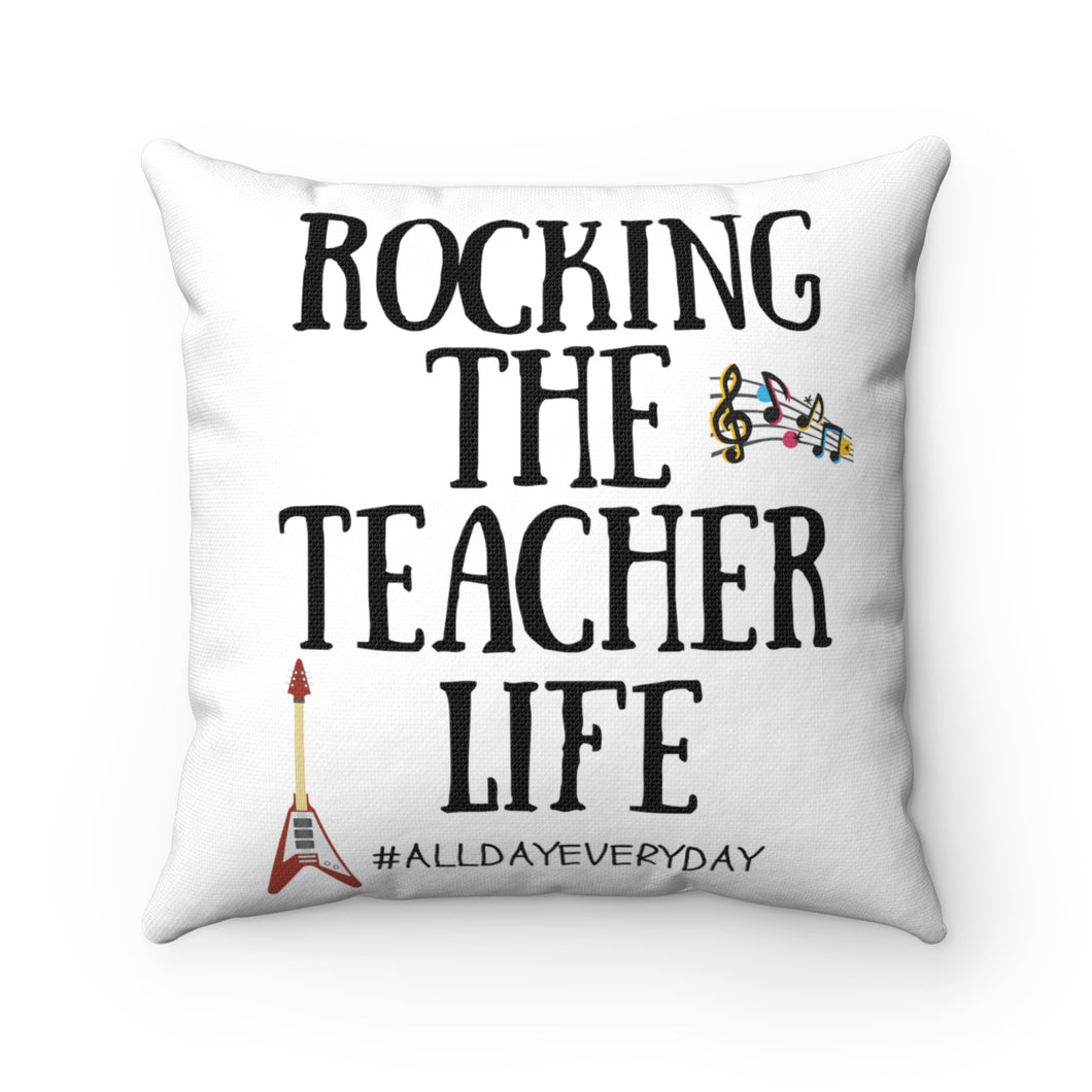 Rocking The Teacher Life Polyester Square Pillow