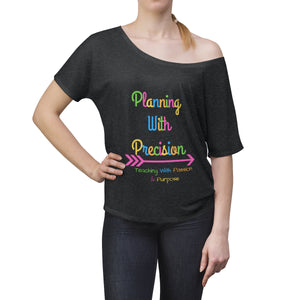 Planning With Precision Logo Women's Slouchy top