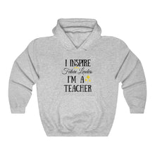 Load image into Gallery viewer, I Inspire Future Leaders Hooded Sweatshirt