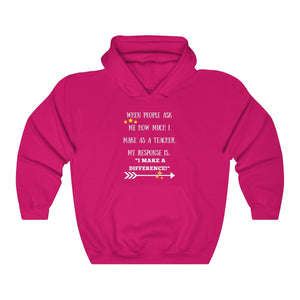 I Make A Difference Hooded Sweatshirt