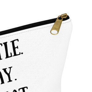 Hustle. Slay. Repeat. Pouch w T-bottom