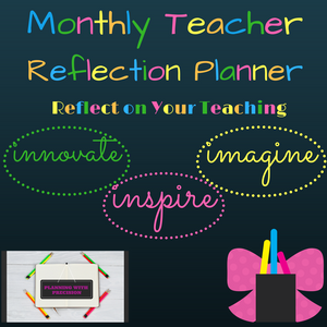 Teacher Monthly Reflection Planner