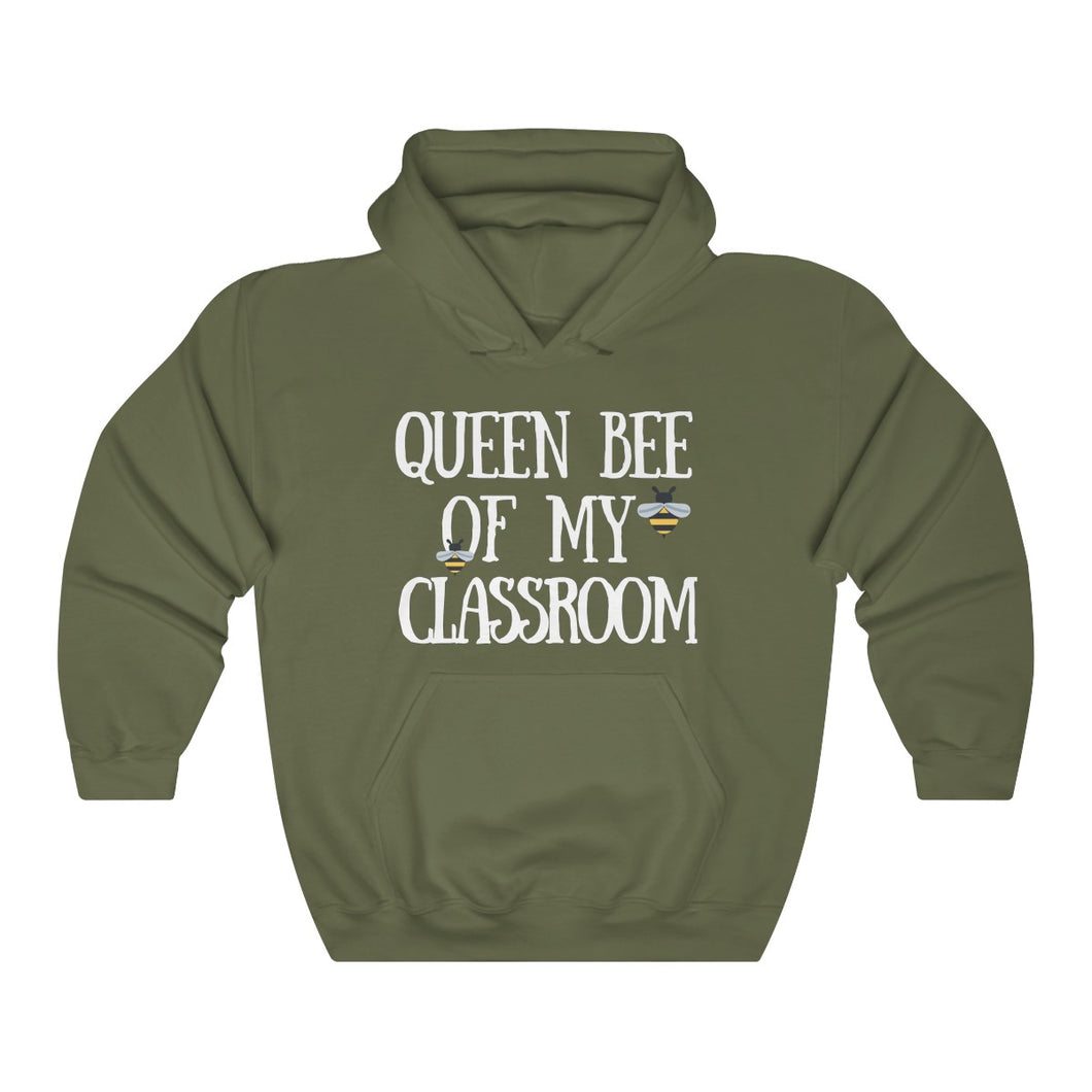Queen Bee Of My Classroom Hooded Sweatshirt
