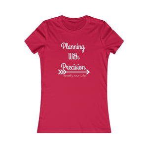 Women's Favorite Planning With Precision Logo Tee