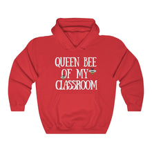 Load image into Gallery viewer, Queen Bee Of My Classroom Hooded Sweatshirt