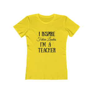 I Inspire Future Leaders Women's Tee
