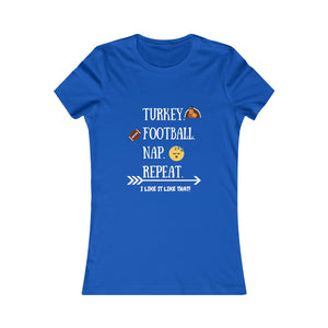 Women's Turkey. Football. Nap. Repeat. Tee