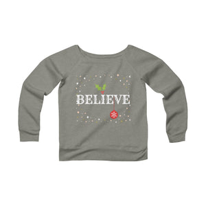 Believe Women's Sweatshirt
