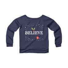 Load image into Gallery viewer, Believe Women's Sweatshirt