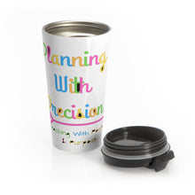 Load image into Gallery viewer, Planning With Precision Logo Stainless Steel Travel Mug