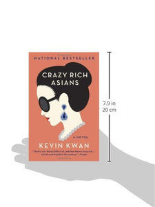 Crazy Rich Asians (Crazy Rich Asians Trilogy): Kevin Kwan Book