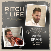 Ritch Erani | Life Lessons in 2020!