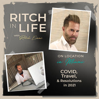 Ritch Erani | COVID, Travel, & Resolutions in 2021