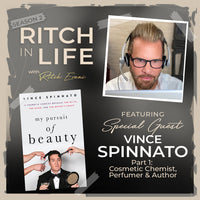 Vince Spinnato | Part 1 - The Inner Workings of a Cosmetic Chemist