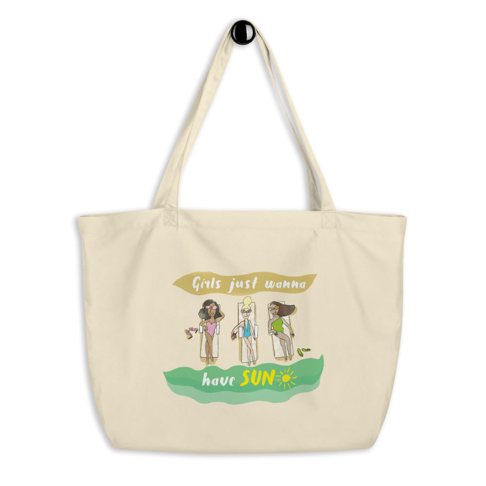 Girls Just Wanna Have Sun Large organic tote bag