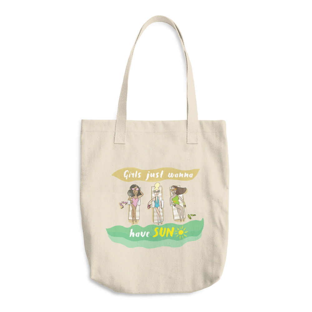 Girls Just Wanna Have Sun Cotton Tote Bag