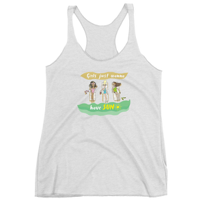 Girls Just Wanna Have Sun Women's Racerback Tank