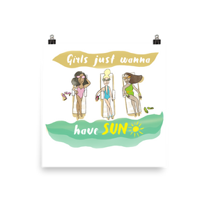 Girls Just Wanna Have Sun Poster