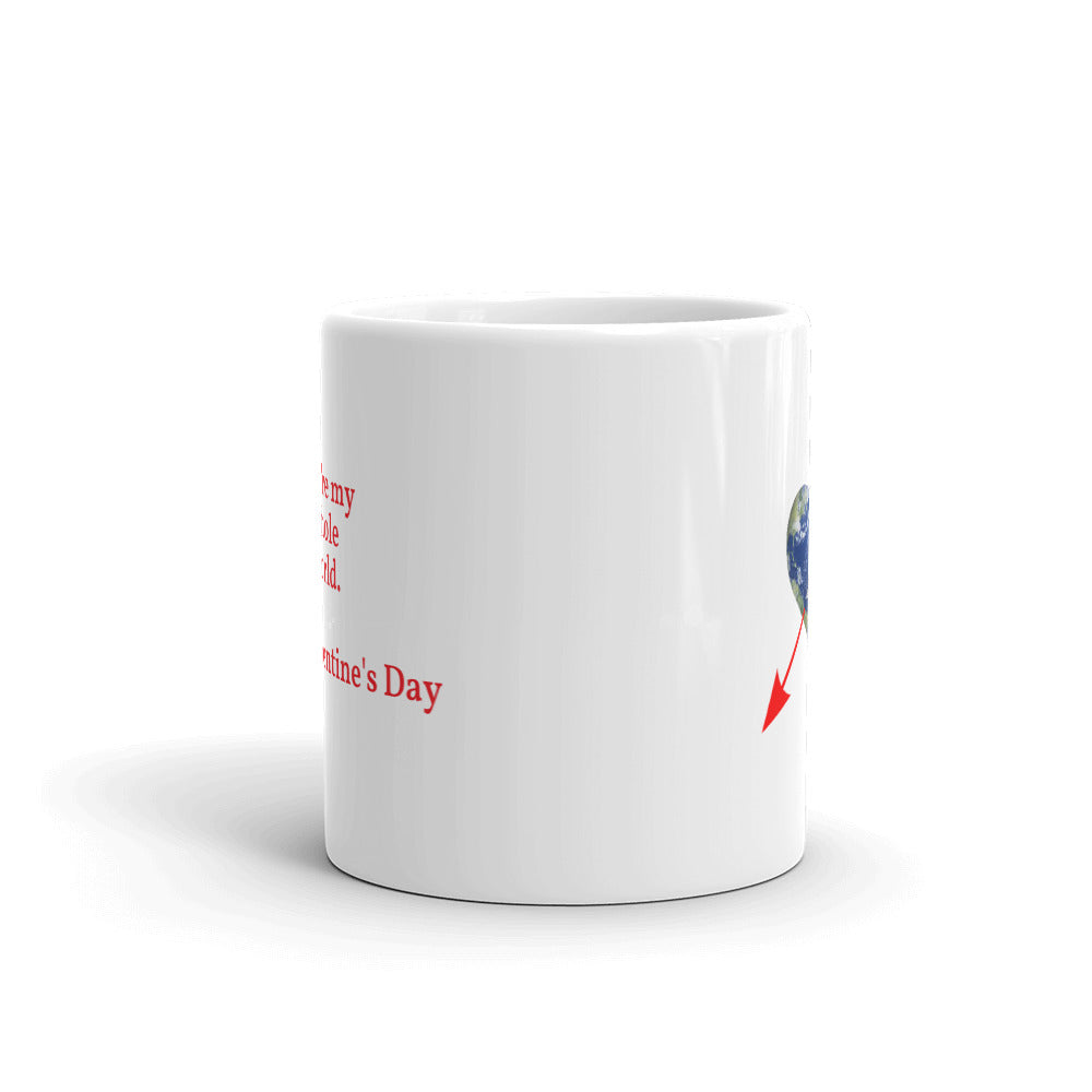 You're My Whole World Valentine's Mug