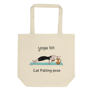 Yoga 101 Cat-Patting Pose Organic Cotton Eco Tote Bag