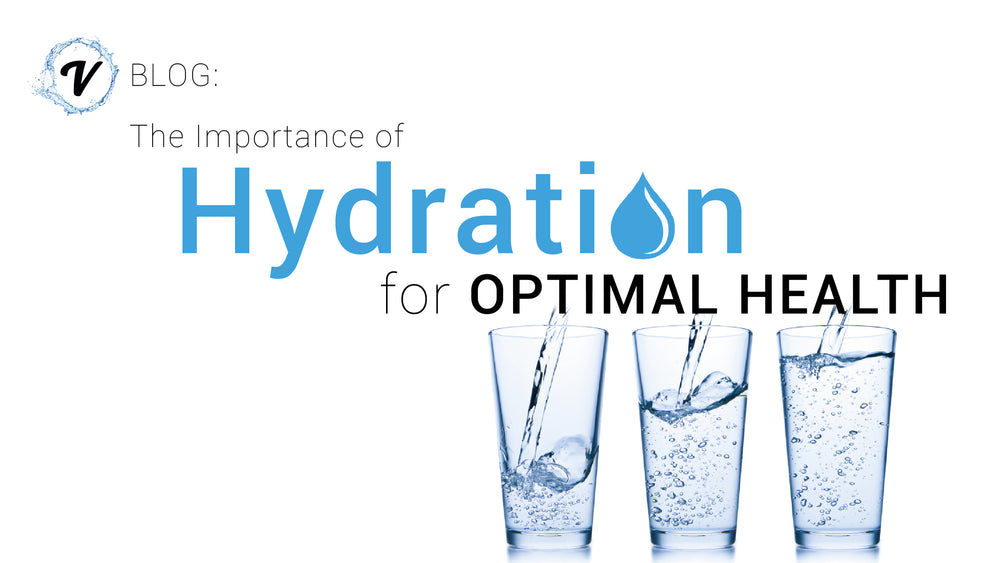 The Importance of Hydration for Optimal Health