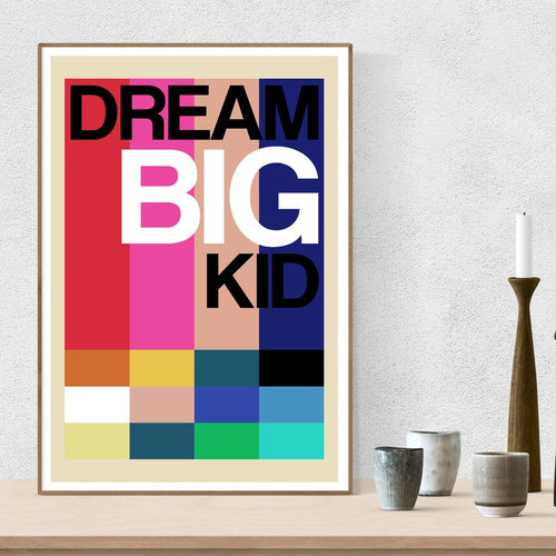Dream Big Kid