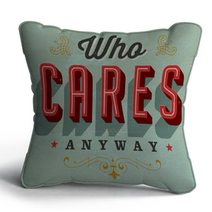 Who Cares Cushion