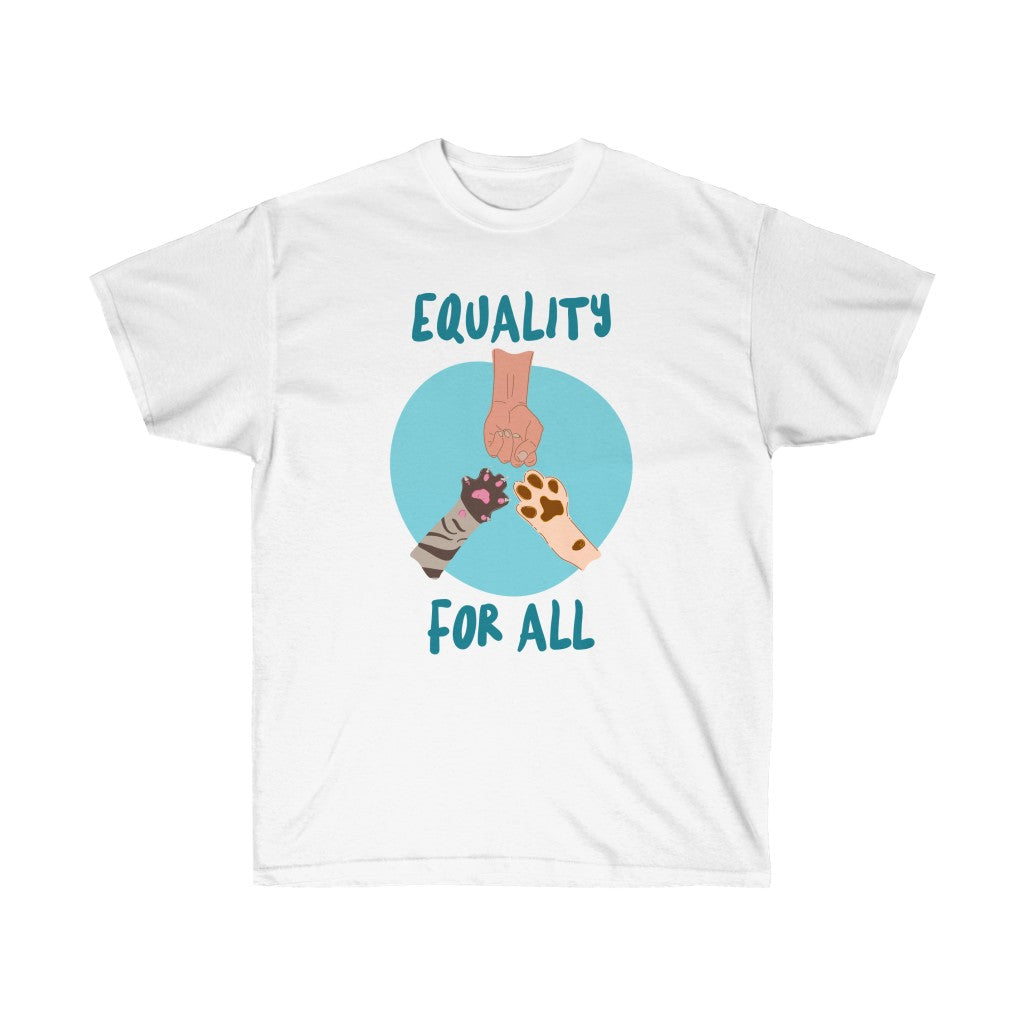 "Unisex Ultra Cotton Tee ""Equality For All"""