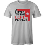 A Little to the Left T-Shirt