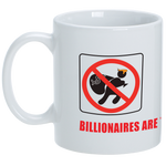 Billionaires are Thieves Mug