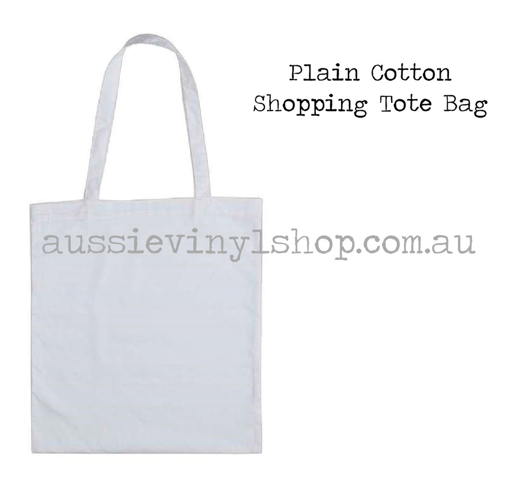 PLAIN COTTON SHOPPING/TOTE BAG - Aussie Vinyl Shop