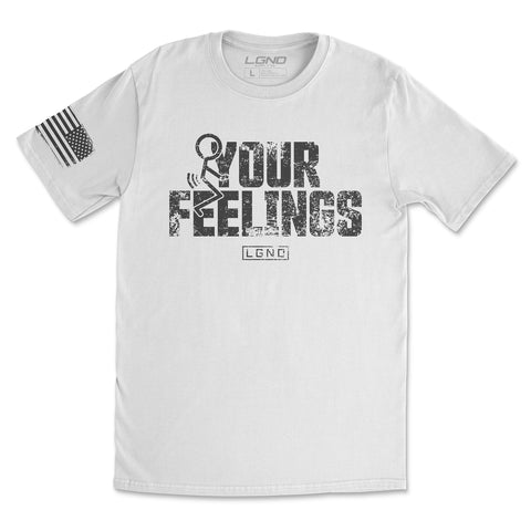 F*ck Your Feelings Tee V2