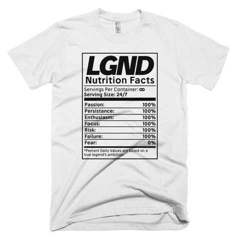 LeGeND Nutrition Facts Tee