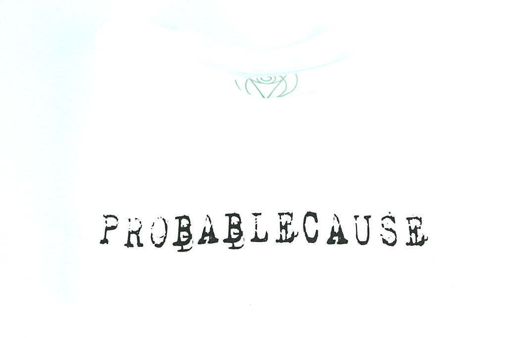 "White ""Probable Cause"" T-Shirt"