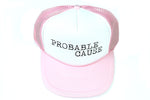 "Pink ""Probable Cause"" Trucker Hat"