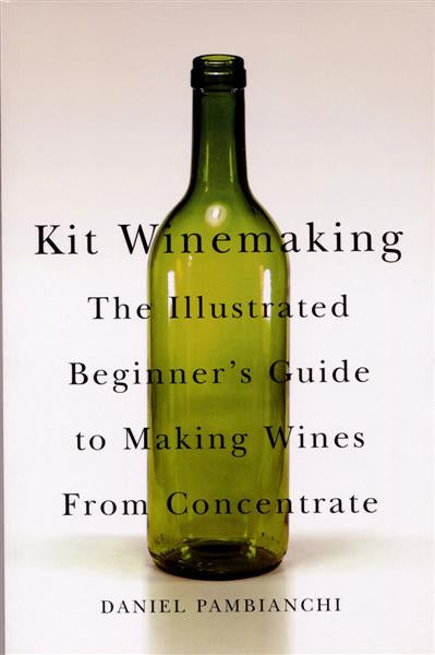 Kit Winemaking - Daniel Pambianchi - 108 Pages