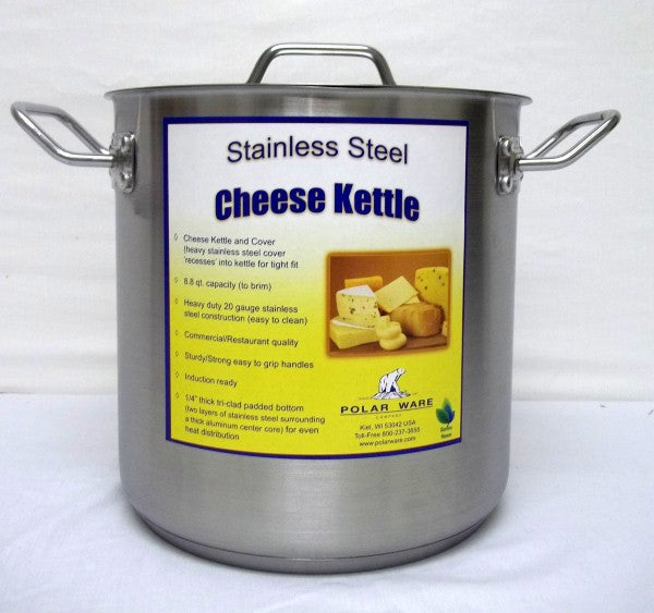Stainless Steel Cheese Kettle - Tri-Clad Bottom - 8.8 Quart