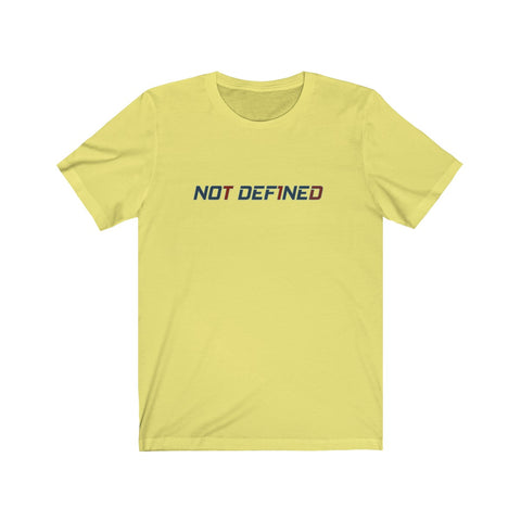 Not Def1ned - Unisex Jersey Short Sleeve Tee - PY