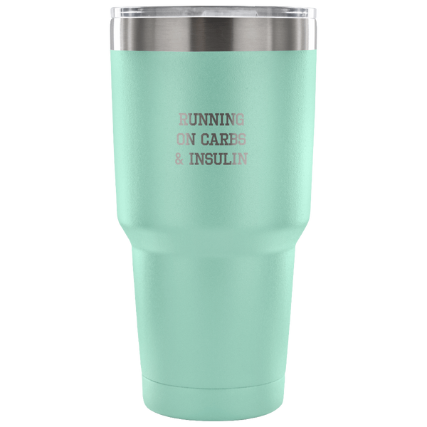 Running on Carbs & Insulin - 30 Oz Tumbler - TL