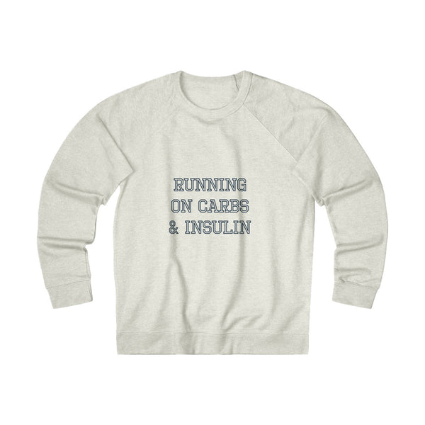 Running on Carbs & Insulin - Unisex French Terry Crew - PY