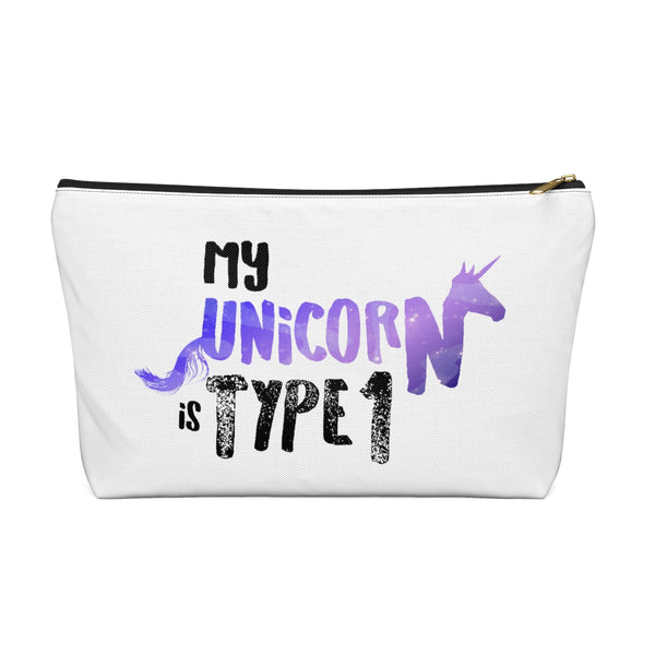 My Unicorn Is Type 1 - Accessory Pouch w T-bottom  - PY