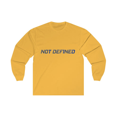 Not Def1ned - Unisex Long Sleeve Tee - PY