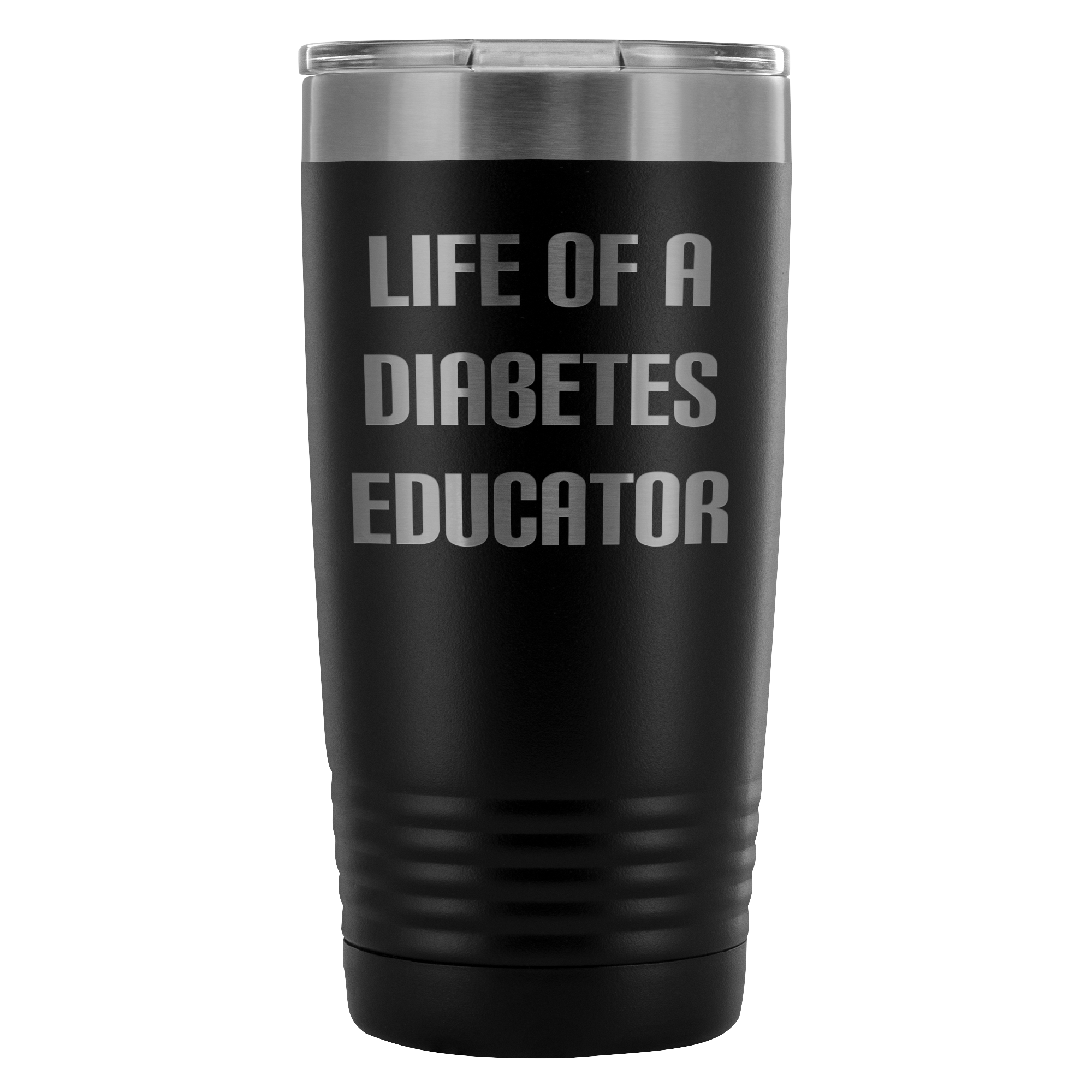 Life of a Diabetes Educator - 20 oz Tumbler - TL