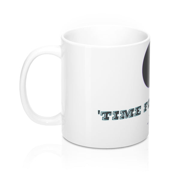 Time For Shots - Mug 11oz - PY