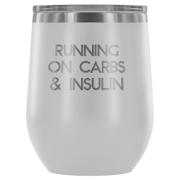 Running On Carbs & Insulin - Wine Tumbler - TL