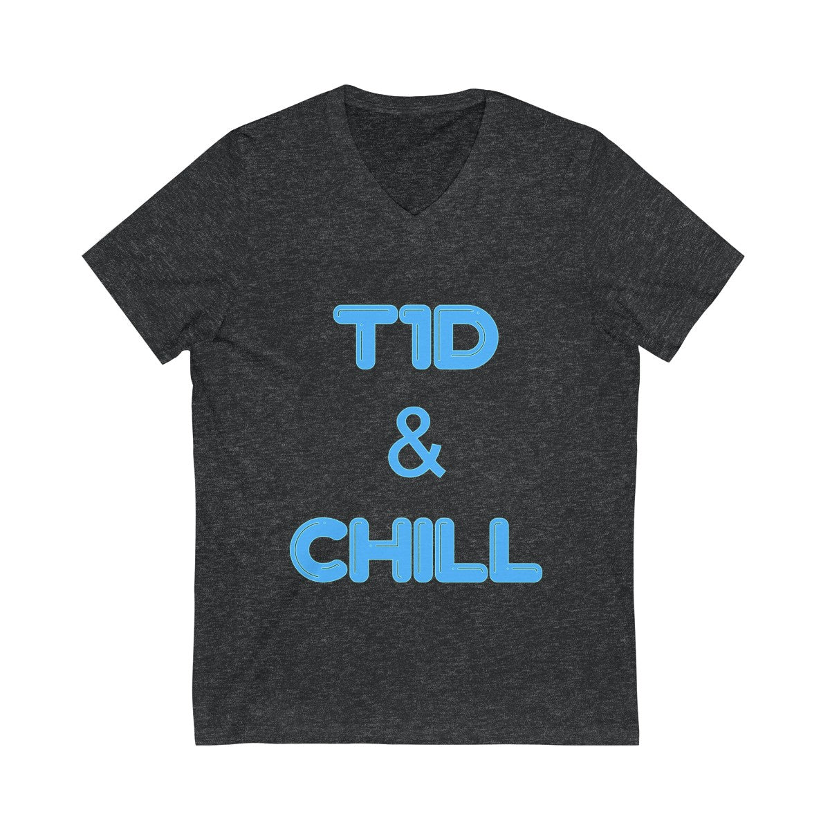T1D & Chill - Unisex Jersey Short Sleeve V-Neck Tee - PY