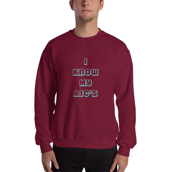 I Know My A1C's  - Sweatshirt Unisex