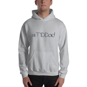 #T1DDad - Hooded Sweatshirt