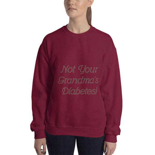 Not Your Grandma's Diabetes - Sweatshirt