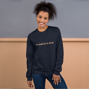My Diabetes Is Woke - Unisex Sweatshirt - PF